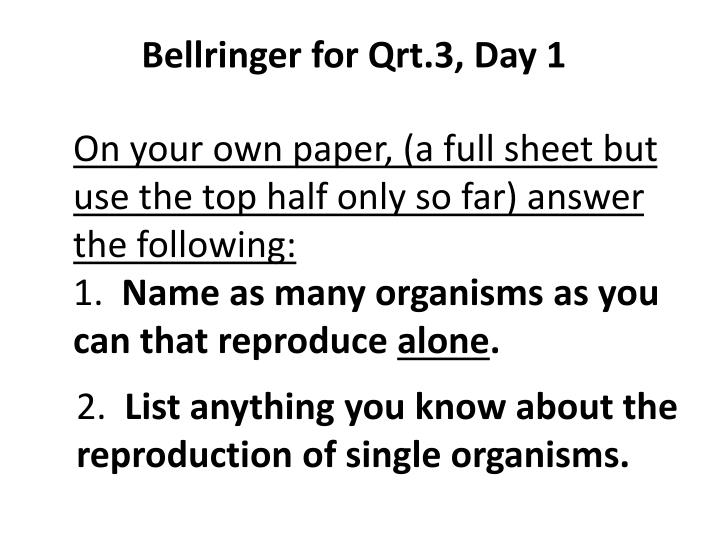 On your own paper, (a full sheet but use the top half only so far) answer the following: