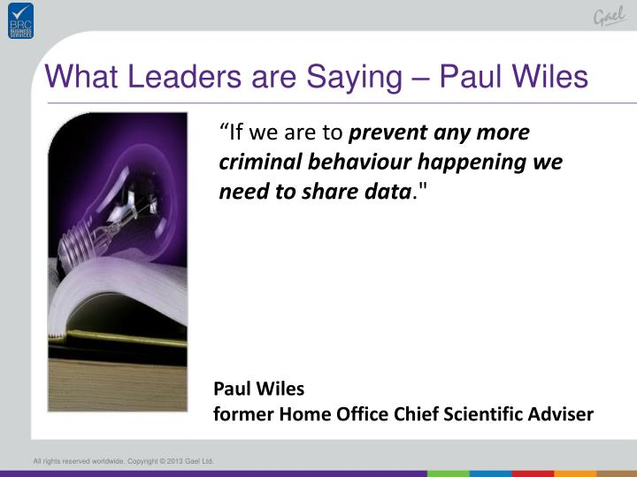 What Leaders are Saying – Paul Wiles