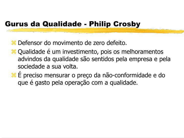 Gurus da Qualidade - Philip Crosby