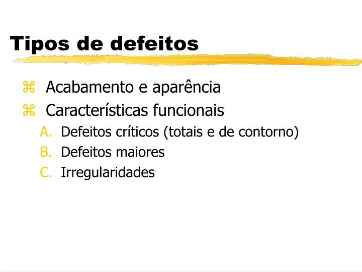 Tipos de defeitos