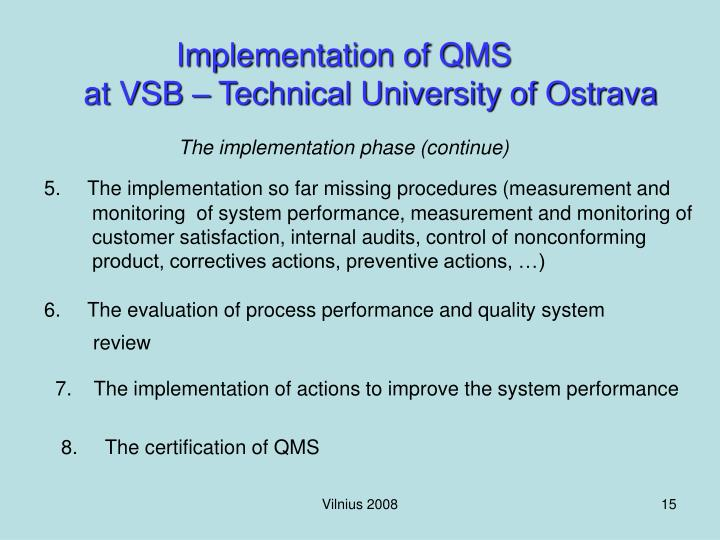 Implementation of QMS