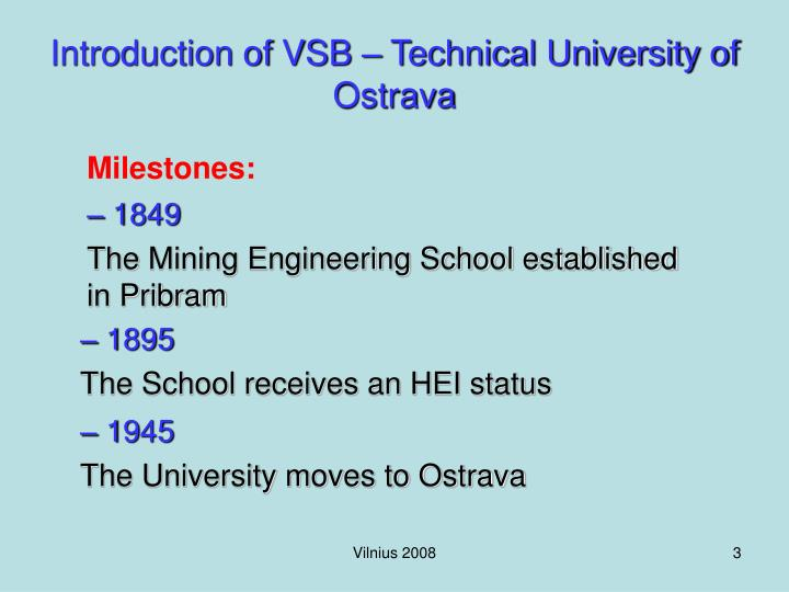 Introduction of VSB – Technical University of Ostrava