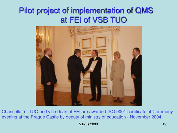 Pilot project of implementation of QMS