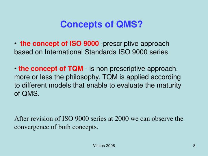 Concepts of QMS?