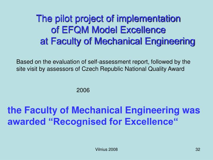 The pilot project of implementation