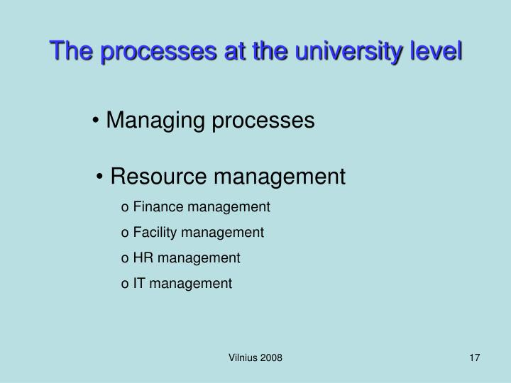 The processes at the