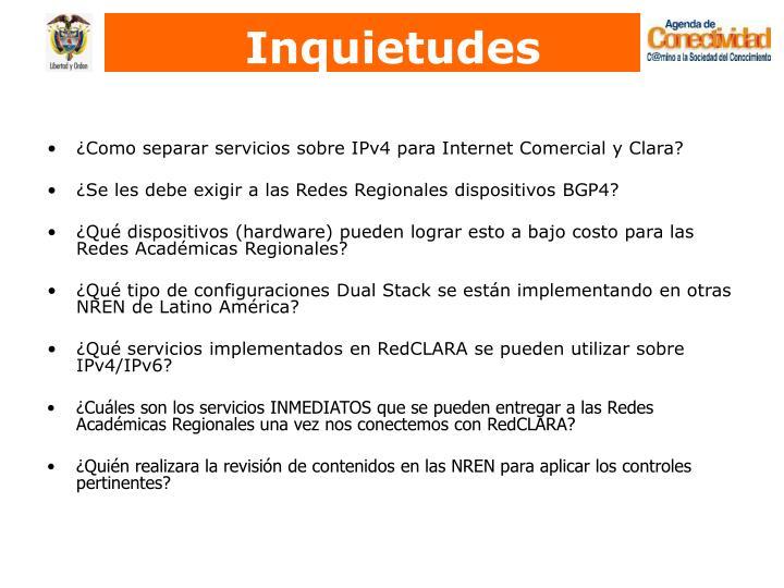 ¿Como separar servicios sobre IPv4 para Internet Comercial y Clara?