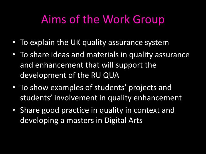 Aims of the Work Group