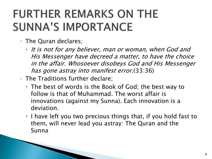 FURTHER REMARKS ON THE SUNNA'S IMPORTANCE
