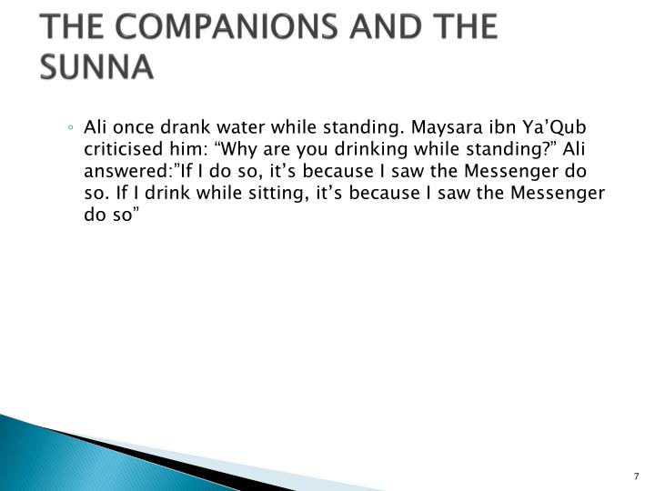 THE COMPANIONS AND THE SUNNA