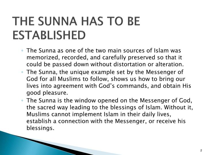 THE SUNNA HAS TO BE ESTABLISHED