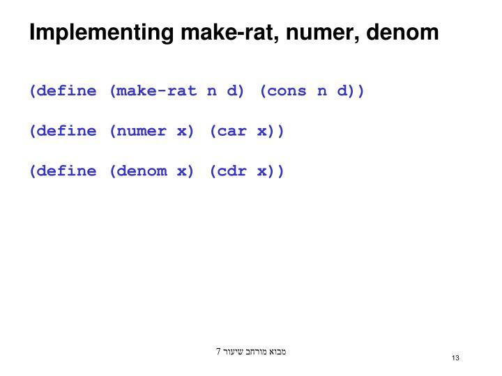 Implementing make-rat, numer, denom