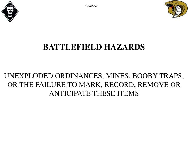 BATTLEFIELD HAZARDS