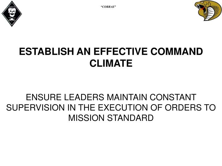 ESTABLISH AN EFFECTIVE COMMAND CLIMATE
