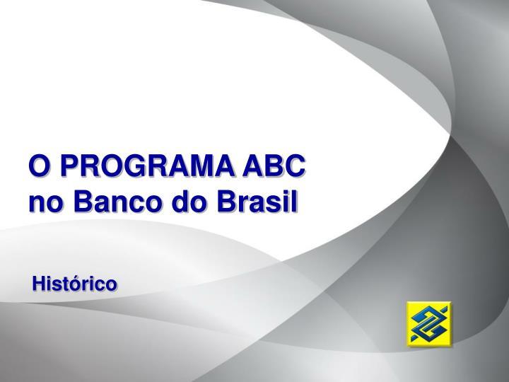 O PROGRAMA ABC no Banco do Brasil