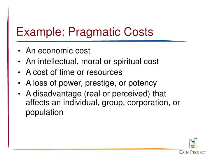 Example: Pragmatic Costs