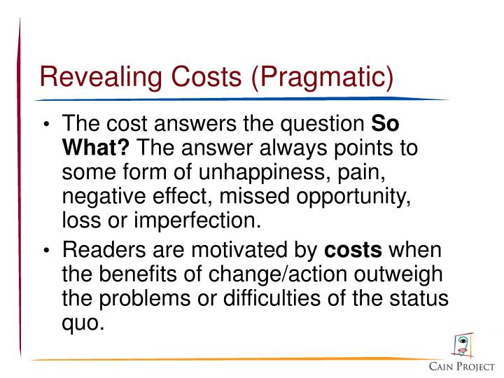 Revealing Costs (Pragmatic)