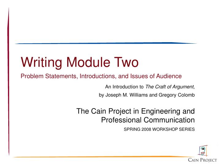 Writing module two problem statements introductions and issues of audience