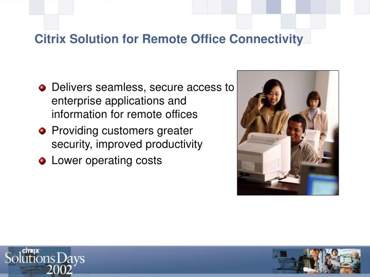 Citrix Solution for Remote Office Connectivity