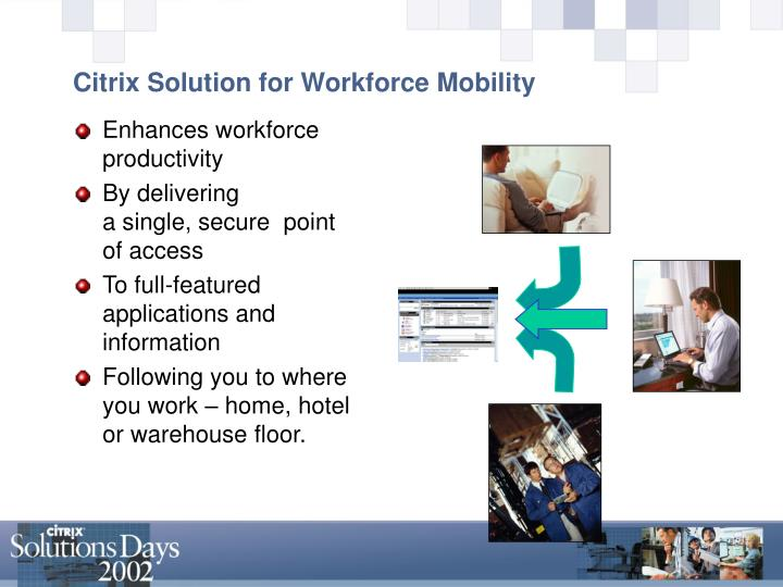 Citrix Solution for Workforce Mobility