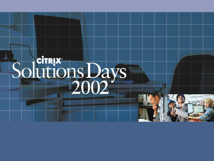 Citrix solutions for the virtual workplace outside of headquarters