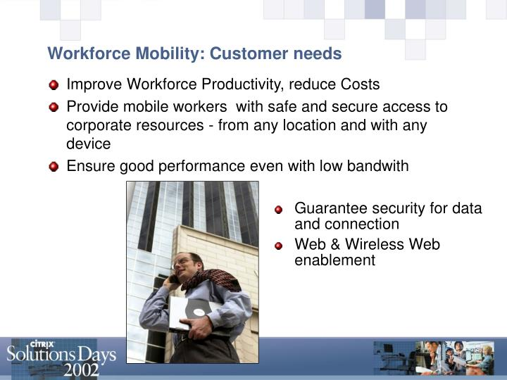 Workforce Mobility: Customer needs