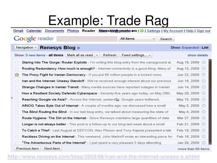 Example: Trade Rag