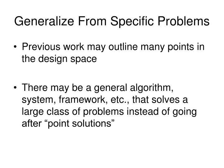 Generalize From Specific Problems