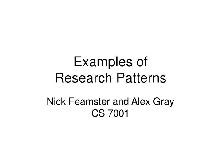 Nick Feamster and Alex Gray