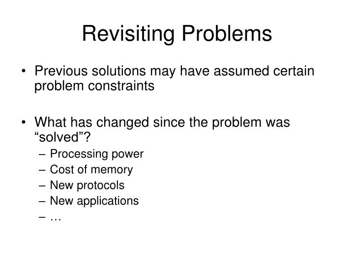 Revisiting Problems