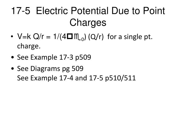 17-5  Electric Potential Due to Point Charges