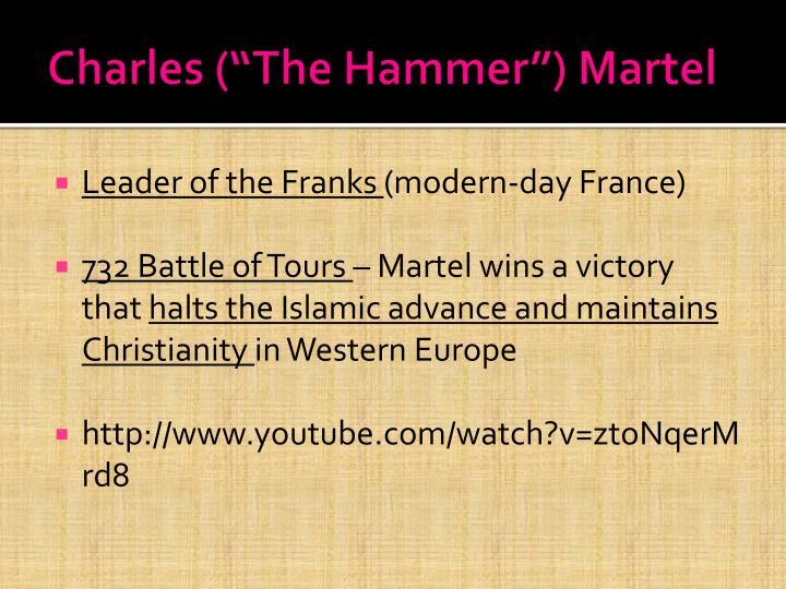 "Charles (""The Hammer"") Martel"
