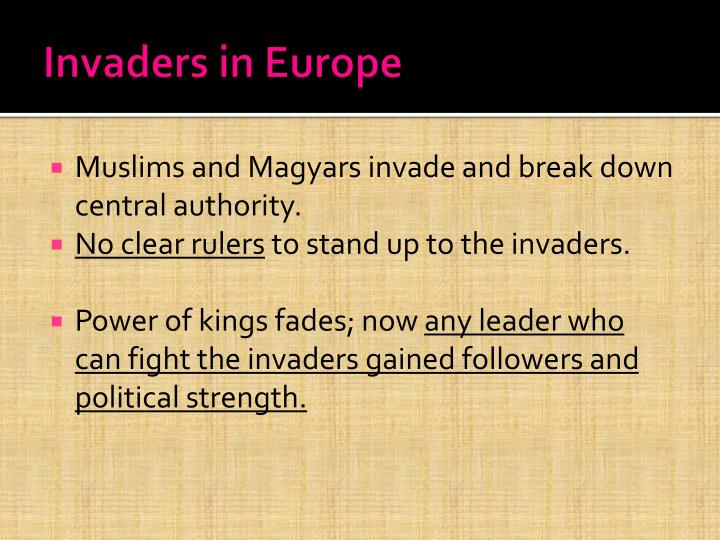 Invaders in Europe