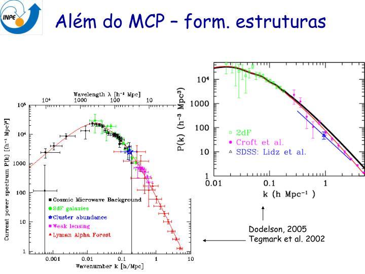 Além do MCP – form. estruturas