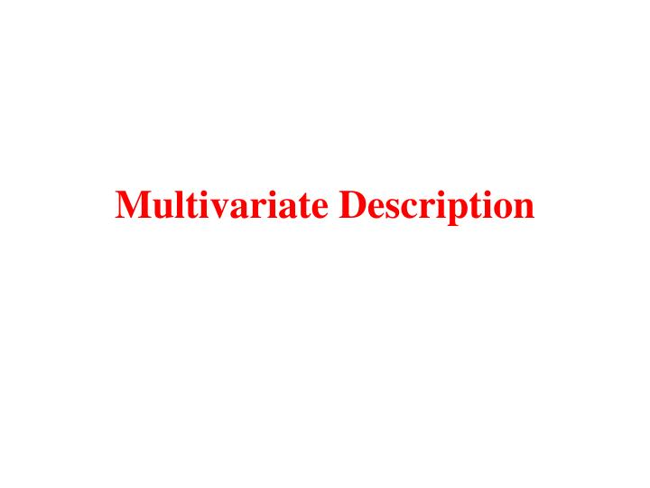 Multivariate description