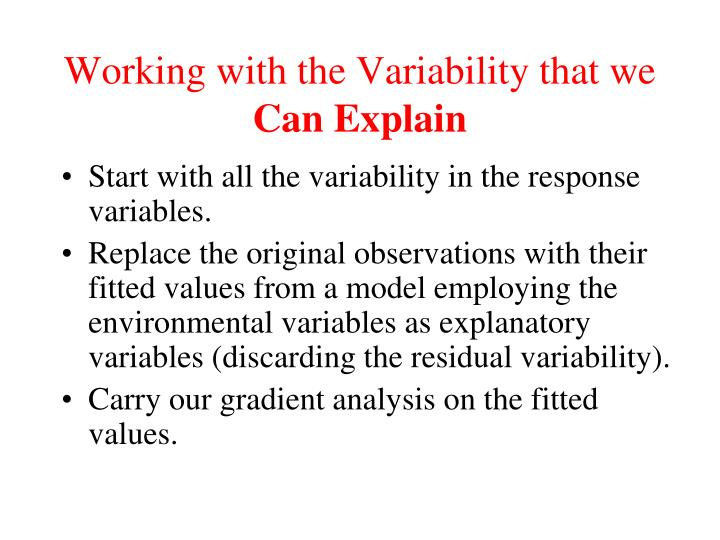 Working with the Variability that we