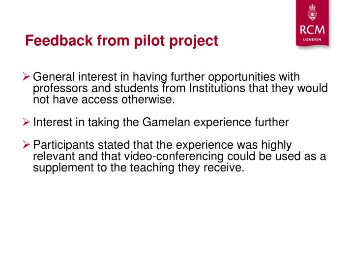 Feedback from pilot project