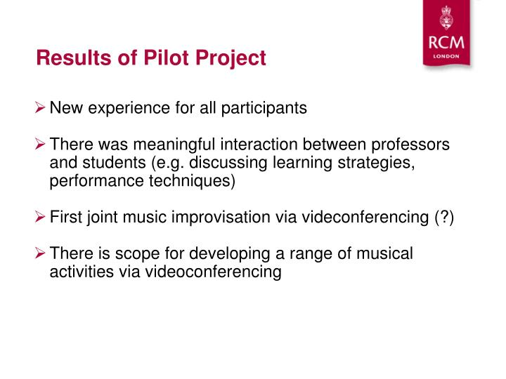 Results of Pilot Project
