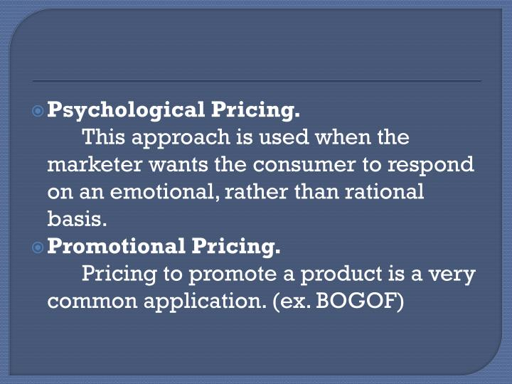 Psychological Pricing.