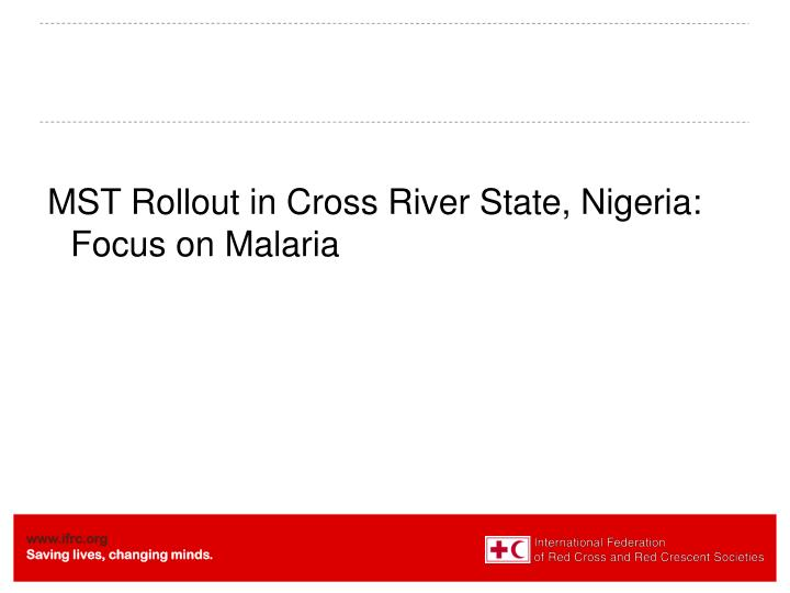MST Rollout in Cross River State, Nigeria: