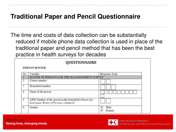 Traditional Paper and Pencil Questionnaire