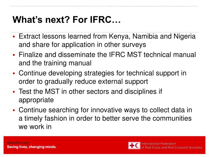 What's next? For IFRC…