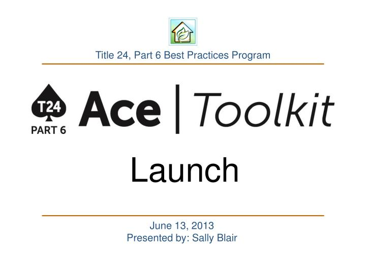 Title 24 part 6 best practices program