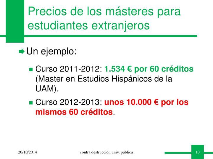 Precios de los másteres para estudiantes extranjeros