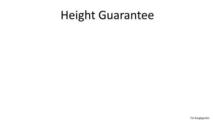 Height Guarantee