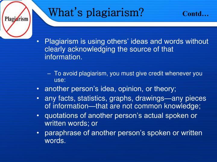 What's plagiarism?