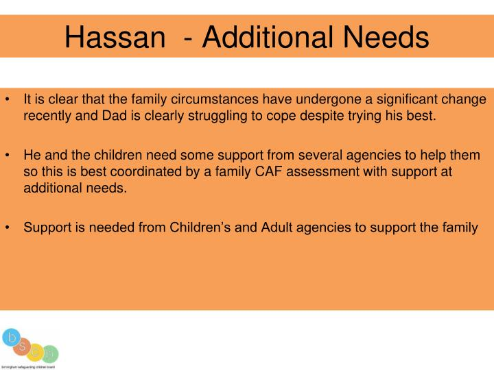 Hassan  - Additional Needs