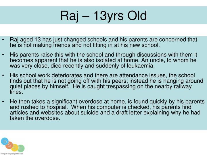Raj – 13yrs Old