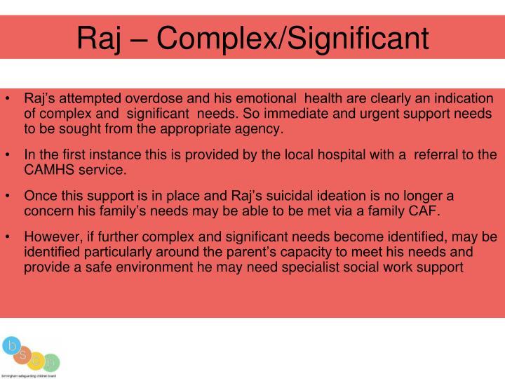 Raj – Complex/Significant