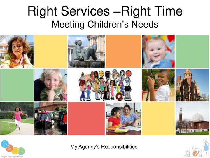 Right services right time meeting children s needs